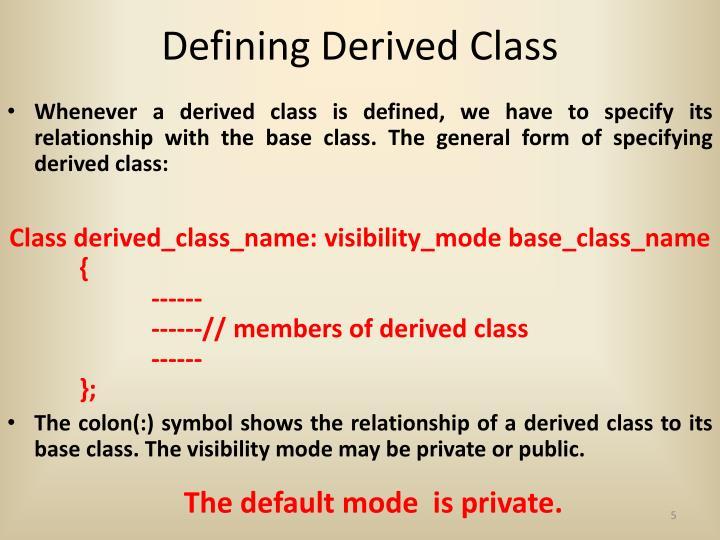 Defining Derived Class