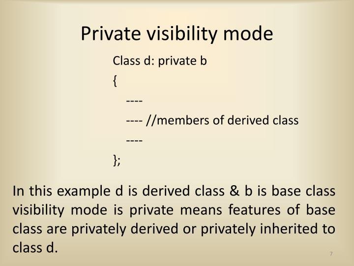 Private visibility mode
