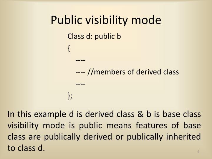 Public visibility mode