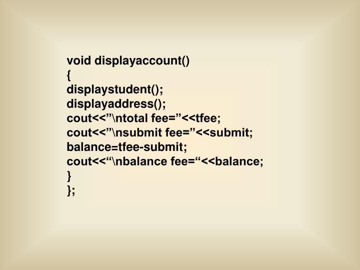 void displayaccount()