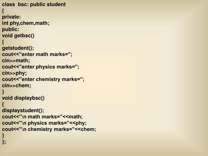 class  bsc: public student