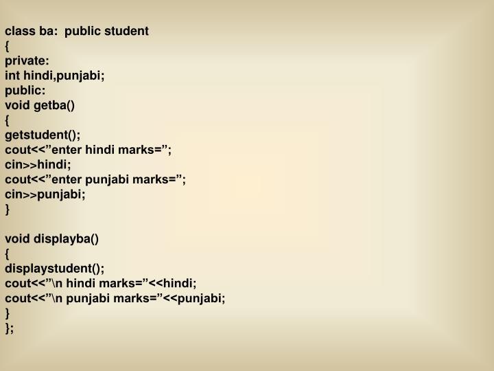 class ba:  public student