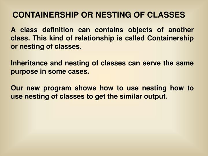CONTAINERSHIP OR NESTING OF CLASSES
