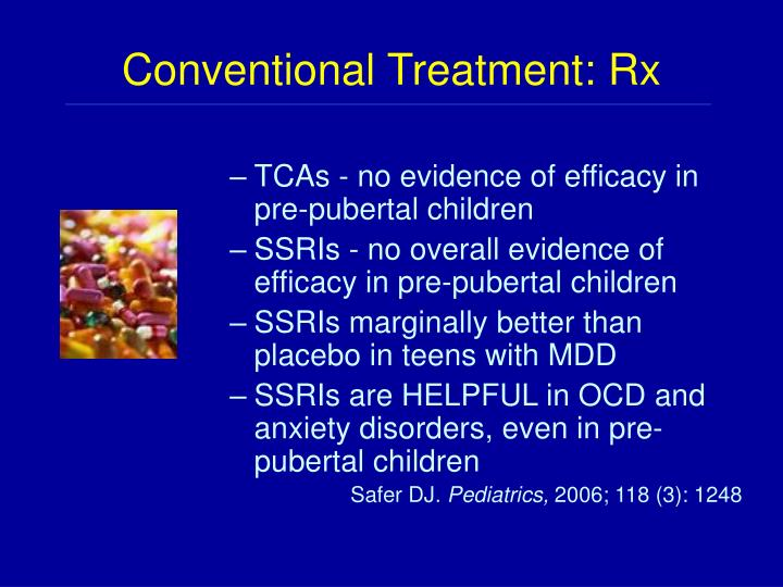 Conventional Treatment: Rx