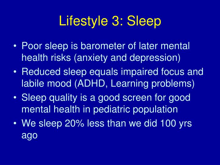 Lifestyle 3: Sleep