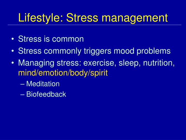 Lifestyle: Stress management