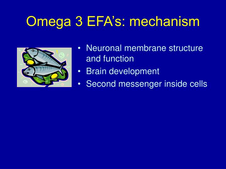 Omega 3 EFA's: mechanism