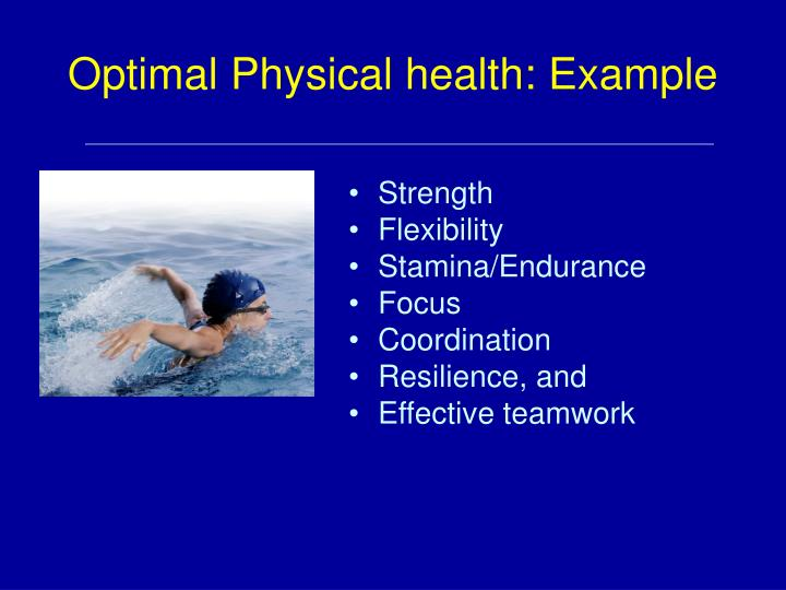 Optimal Physical health: Example