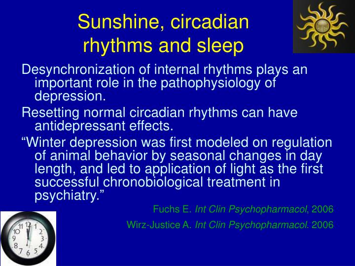 Sunshine, circadian rhythms and sleep