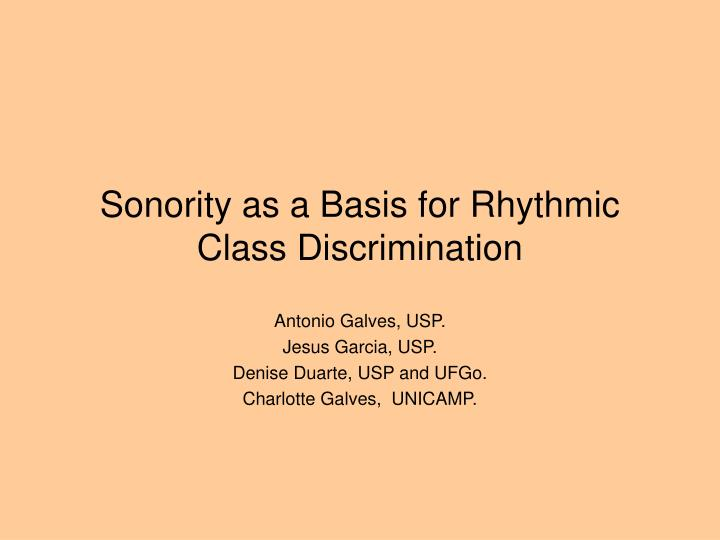 Sonority as a basis for rhythmic class discrimination