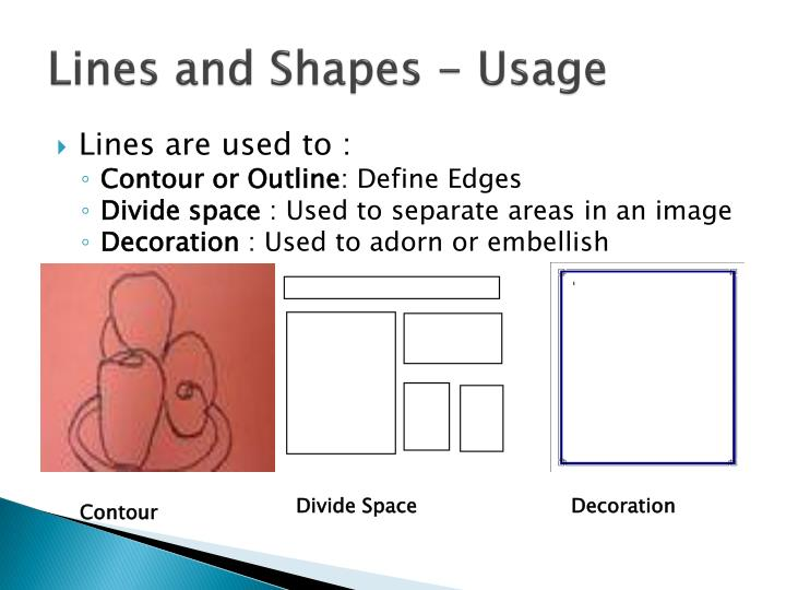 Lines and Shapes - Usage