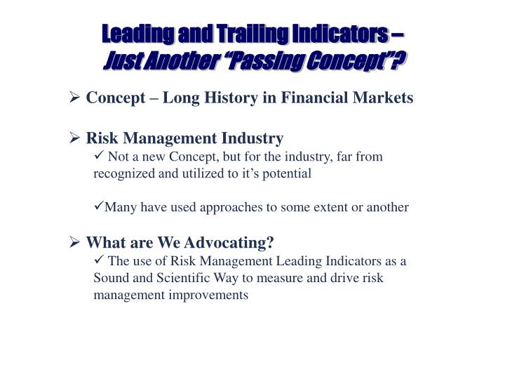 Leading and trailing indicators just another passing concept