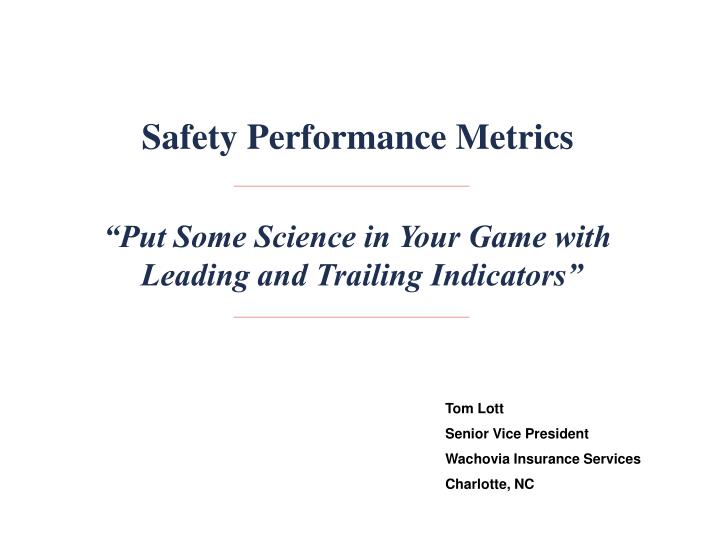 Safety Performance Metrics