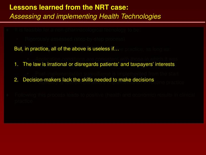 Lessons learned from the NRT case: