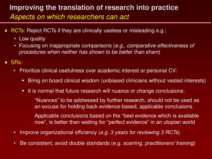 Improving the translation of research into practice