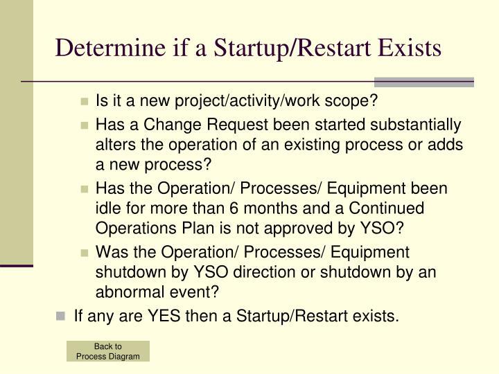 Determine if a Startup/Restart Exists