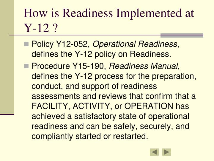How is Readiness Implemented at Y-12 ?