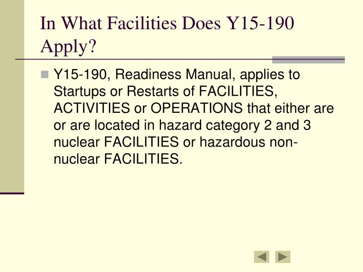In What Facilities Does Y15-190 Apply?