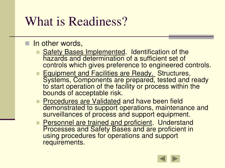What is Readiness?