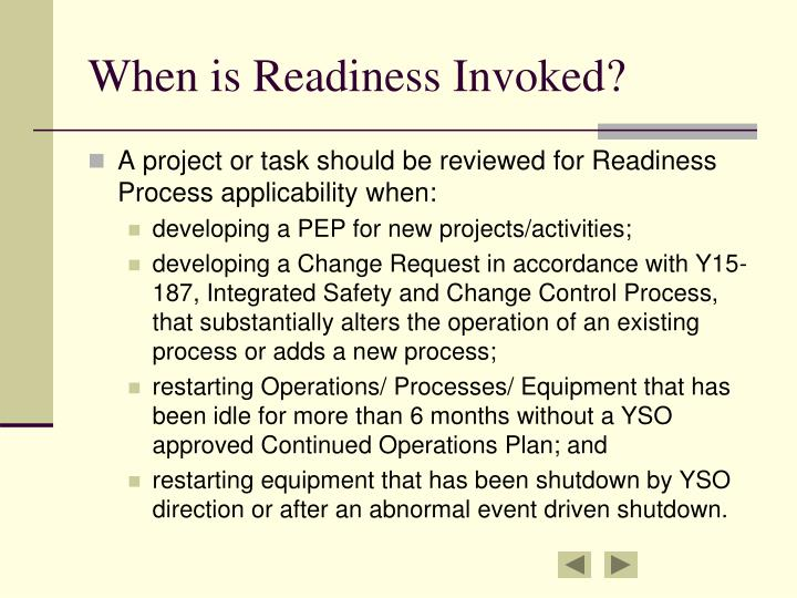 When is Readiness Invoked?