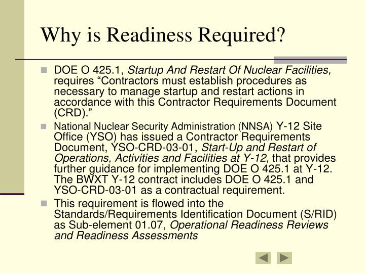 Why is Readiness Required?