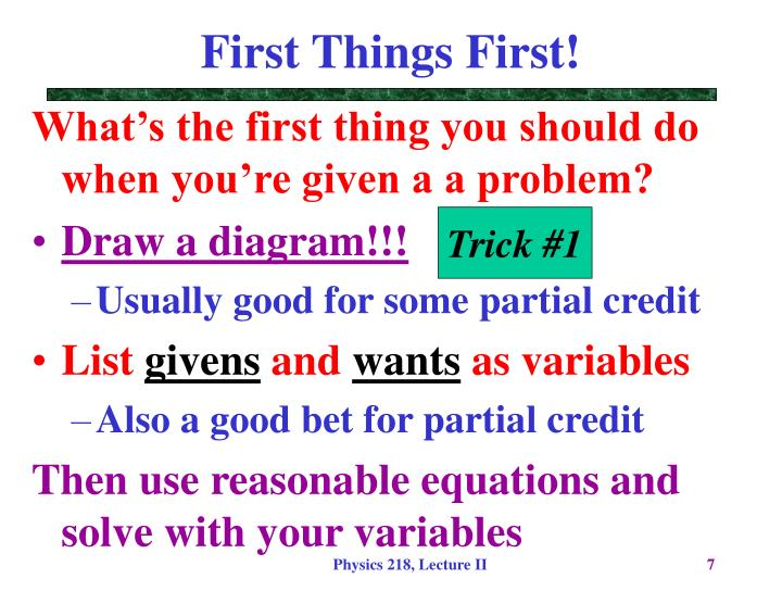 First Things First!