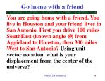 go home with a friend