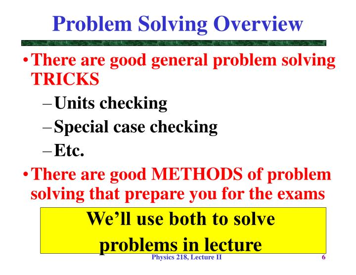 Problem Solving Overview