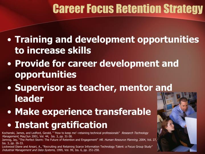 Career Focus Retention Strategy