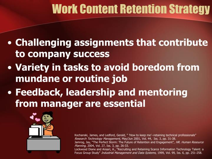 Work Content Retention Strategy