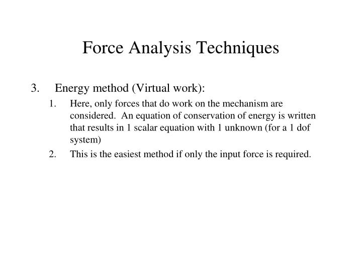 Force Analysis Techniques