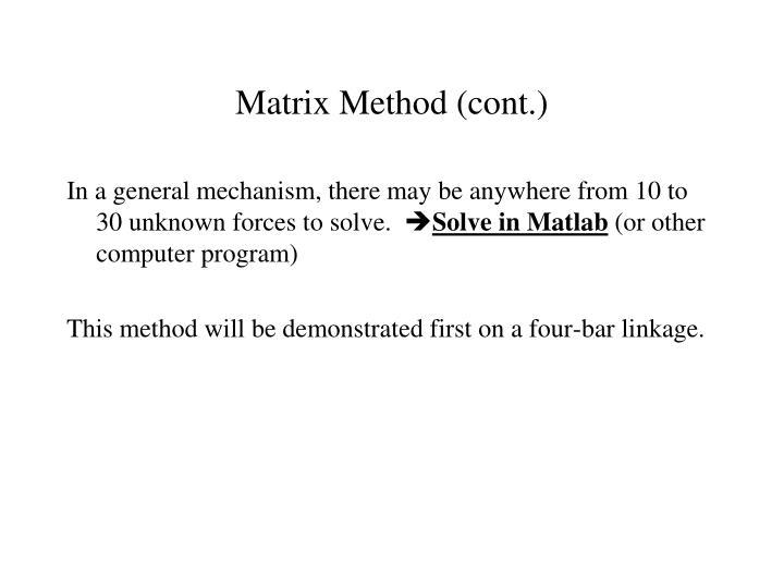 Matrix Method (cont.)