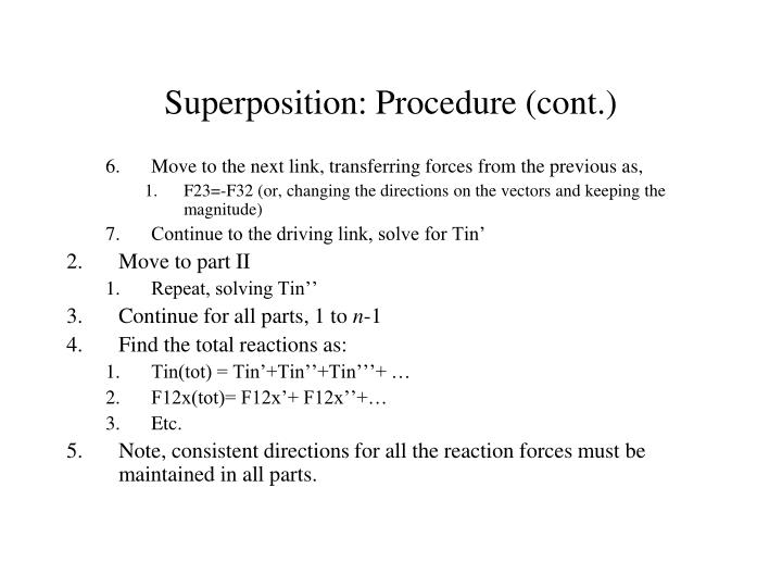 Superposition: Procedure (cont.)