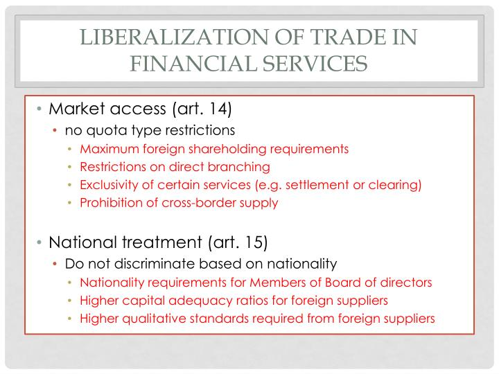 Liberalization of Trade in Financial Services