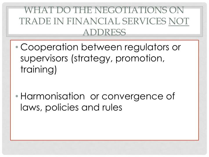 What do the negotiations on trade in financial services