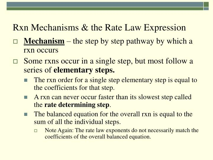 Rxn Mechanisms & the Rate Law Expression