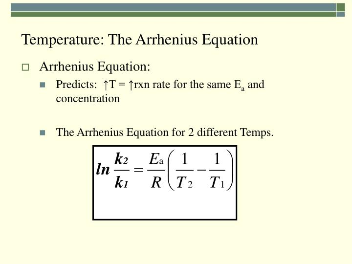 Temperature: The Arrhenius Equation