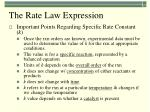 the rate law expression2