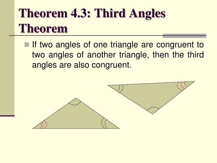 Theorem 4.3: Third Angles Theorem