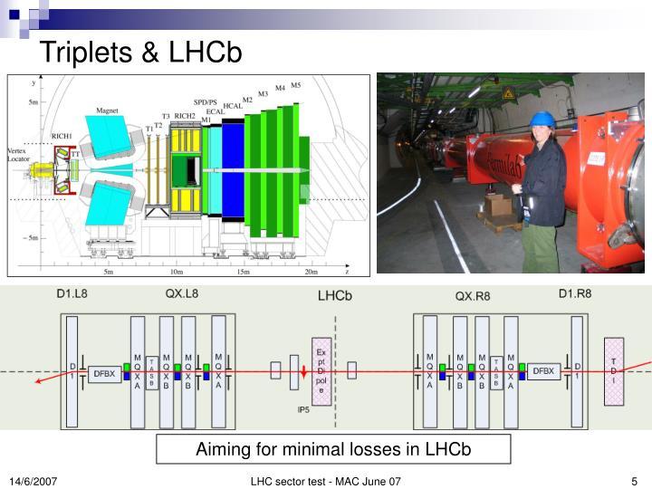 Triplets & LHCb