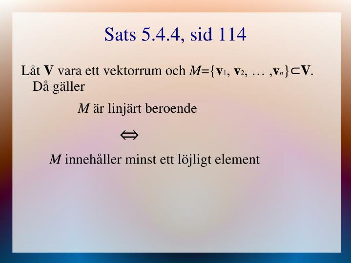 Sats 5.4.4, sid 114