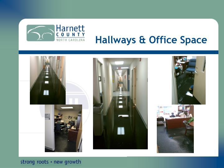 Hallways & Office Space