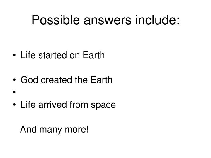 Possible answers include: