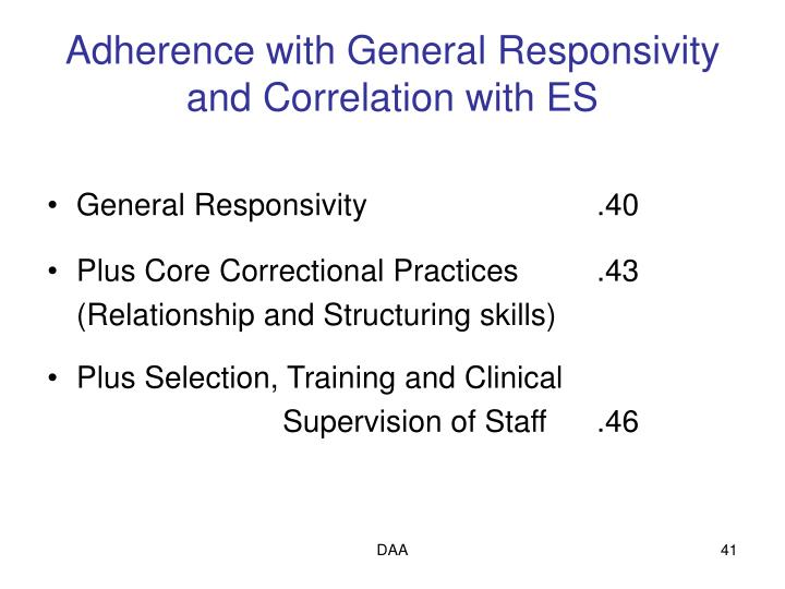 Adherence with General Responsivity and Correlation with ES