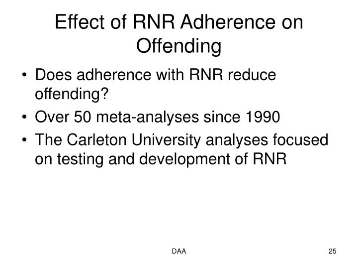 Effect of RNR Adherence on Offending
