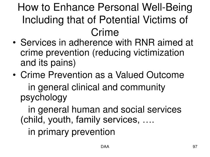How to Enhance Personal Well-Being Including that of Potential Victims of Crime
