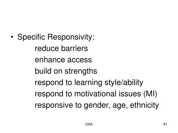 Specific Responsivity:
