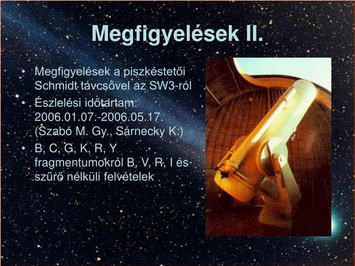Megfigyelések II.