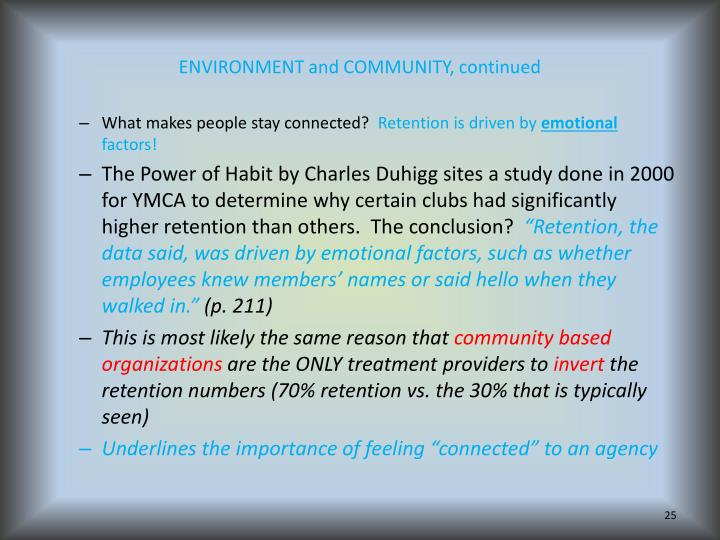 ENVIRONMENT and COMMUNITY, continued