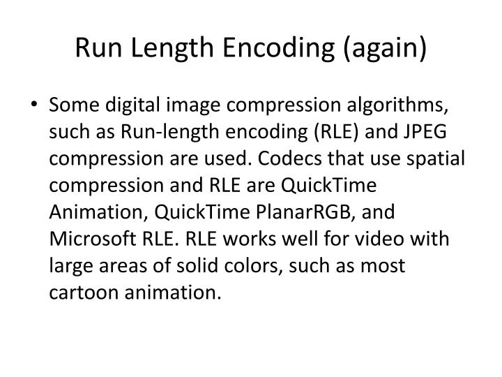 Run Length Encoding (again)